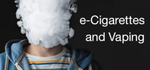 e-Cigarettes and Vaping Educational Series