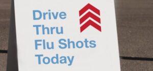 Photo of drive-thru flu shot clinic sign